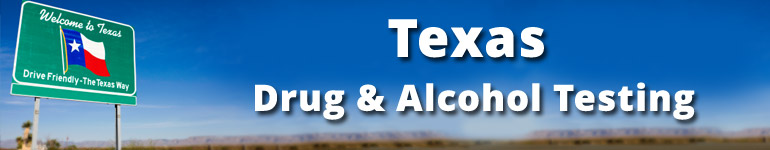 Texas Drug and Alcohol Test